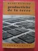 Productivité de la terre, fertilisation et rentabilité. Henri Richard