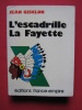 L'escadrille la Fayette. Jean Gisclon
