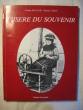 L'Isère du souvenir, Grenoble et l'Isère de 1900 aux années folles. Claude Muller, Emma Louis