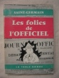 Les folies de l'officiel. Saint Germain