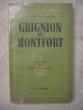 Grignion de Montfort, apôtre des derniers temps. Raymond Cristoflour