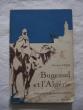 Bugeaud et l'Algérie. Général Azan
