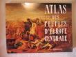 Atlas des peuples d'Europe centrale. André Sellier, Jean Sellier