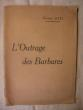 L'outrage des barbares. Pierre Loti