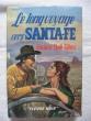 Le long voyage vers Santa-Fé. Janice Holt Giles