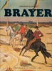 Yves Brayer ou le pas espagnol.. LANOUX Armand