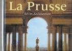 La Prusse. Art et architecture..