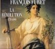 La Révolution 1770-1880. FURET François