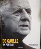 De Gaulle Un portrait. LEFRANC Pierre