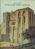 Le Palais Des Papes D'Avignon. GAGNIÈRE Sylvain