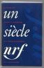 Album Un siècle NRF. Iconographie choisie et commentée par François Nourissier..