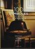 100 symboles pour raconter la France. TRICAUD Sabrina