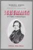 Schumann et l'âme romantique. BRION Marcel