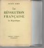 La Révolution Française. La République.. AUBRY Octave