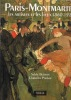 Paris-Montmarte. Les artistes et les lieux 1860-1920. BUISSON Sylvie, PARISOT Christian