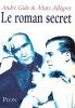 André Gide & Marc Allégret Le roman secret. BILLARD Pierre