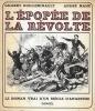 L'épopé de la révolte. GUILLEMINAULT Gilbert et MAHÉ André