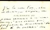 Rosny jeune. 1859 - 1948. Romancier. Billet autographe signé.. ROSNY J.-H.