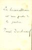 1855 - 1922. Homme politique , Président de la République en 1920. Billet autographe signé.. DESCHANEL Paul