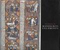 Une histoire des manuscrits enluminés.. HAMEL Christopher de
