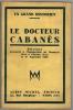 Le docteur Cabanès. Discours prononcés à l'inauguration du monument élevé à Gourdon (Lot) le 1er septembre 1929.. Collectif