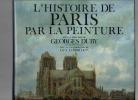 L'histoire de Paris par la peinture.. DUBY Georges