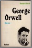 George Orwell. Une vie.. CRICK Bernard