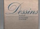 Dessins français de Prud'hon à Daumier.. (SERULLAZ Maurice)