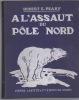 À l'assaut du Pôle Nord. PEARY Robert E.