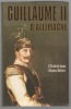 Guillaume II d'Allemagne. BAECHLER Christian