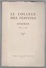 Le collège des Jésuites. Avignon 1565 - 1950. Le collège des Jésuites. Avignon 1565 - 1950