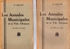 Les annales municipales de la ville d'Avignon (de 1790 à nos jours). LECHALIER M.