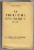 La troisième République. 1870 - 1935. BAINVILLE Jacques