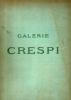 Catalogue des tableaux anciens des écoles italienne, espagnole, allemande, flamande et hollandaise composant la Galerie Crespi de Milan. Galerie ...