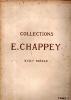 Catalogue des objets d'art et d'ameublement. Collections E. Chappey. XVIIIè siècle