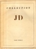 Collection JD (Jean DAVRAY).Manuscrits et livres précieux, autographes…. Collection J D