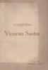 Catalogue des objets d'art et d'ameublement. Collection Victorien Sardou.