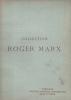 Catalogue des tableaux … sculptures … de la collection Roger MARX. Collection Roger MARX