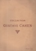 Catalogue des tableaux modernes provenant de la collection de M. Gustave CAHEN. Collection Gustave CAHEN