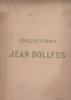 Catalogue des tableaux modernes … dépendant des collections de M. Jean DOLLFUS. Collection Jean DOLLFUS