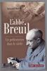 L'abbé Breuil. Un préhistorien dans le siècle. HUREL Arnaud