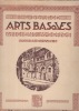 Arts basques anciens et modernes. Origines. Évolutions. GODBARGE H.