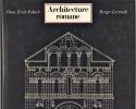 Architecture romane. KUBACH Hans Erick