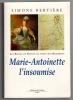 Marie-Antoinette l'insoumise. BERTIÈRE Simone
