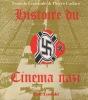 Histoire du cinéma nazi. COURTADE Francis et CADARS Pierre