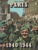Paris 1940-1944. BOURGET Pierre