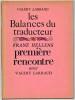 Les Balances du traducteur.  Première rencontre avec Valéry Larbaud.. LARBAUD (Valéry) et HELLENS (Franz)