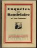 Enquêtes sur Baudelaire. Documents inédits.. LEMONNIER (Léon).