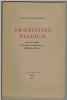 Amoenitates Belgicae. Manuscrit inédit publié avec introduction de Pierre Dufay.. BAUDELAIRE (Charles).