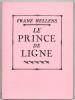 Le Prince de Ligne. Ecrivain libre. . HELLENS (Franz).